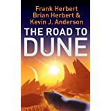 The Road to Dune: New Stories, Unpublished Extracts and the Publication History of the Dune Novelsby Frank Herbert