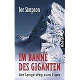"""Im Banne des Giganten: Der lange Weg zum Eigervon """"Joe Simpson"""""""