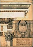 Linda Fairbairn Italian Renaissance Drawings (2-Volume Set): From the Collection of Sir John Soane's Museum (Soane Catalogue)