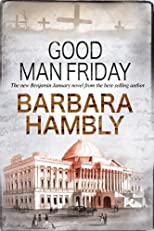Good Man Friday (A Benjamin January Mystery)