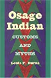 Osage Indian Customs and Myths (Alabama Fire Ant)