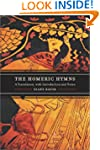 The Homeric Hymns: A Translation, wit...