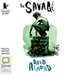 The Savage | David Almond