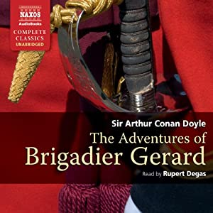 The Adventures of Brigadier Gerard | [Arthur Conan Doyle]