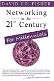 Networking in the 21st Century...for Millennials
