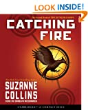 Catching Fire: The Second Book of The Hunger Games