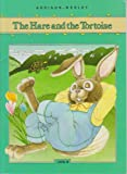 ADDISON-WESLEY LITTLE BOOK LEVEL B: THE HARE AND THE TORTOISE ï¿1/2ï¿1/21989 (Esol Elementary Supplement Ser.) (0201193655) by PRENTICE HALL