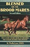 Blessed Are The Brood Mares (Howell Equestrian Library)