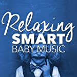 Relaxing Smart Baby Music