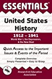 Essentials of United States History, 1912-1941: World War I, the Depression and the New Deal (Essentials) (0878917160) by US History Study Guides