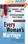 Every Woman's Marriage: Igniting the...