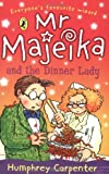 Mr Majeika and the Dinner Lady (0140327622) by Carpenter