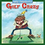 Golf Crazy by Gary Patterson 2013 Wal...