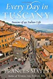 bookshop living in france  Every Day in Tuscany: Seasons of an Italian Life   because we all love reading blogs about life in France