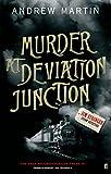 Murder at Deviation Junction (Jim Stringer Steam Detective) (0571229654) by ANDREW MARTIN