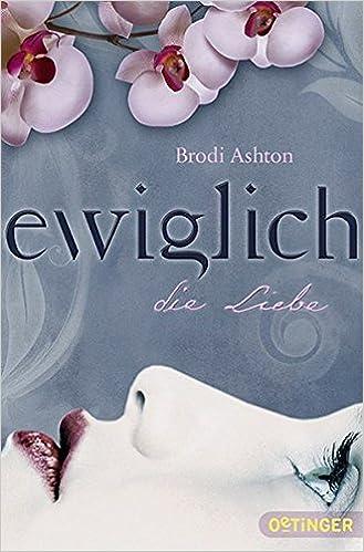 Brodi Ashton - Ewiglich die Liebe