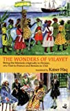 The Wonders of Vilayet: Being the Memoir, Originally in Persian, of a Visit to France and Britain in 1765