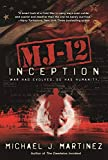 img - for MJ-12: Inception: A MAJESTIC-12 Thriller book / textbook / text book
