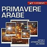 Primavere arabe | Andrea Lattanzi Barcelò