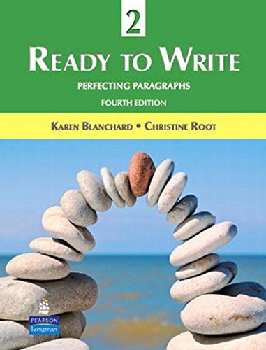 Ready to Write 2: Perfecting Paragraphs (4th Edition)