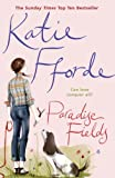 Paradise Fields (0099446626) by KATIE FFORDE