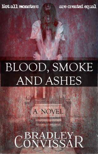 <strong>Bradley Convissar's Supernatural Thriller <em>Blood, Smoke and Ashes</em> - 4.5 Stars & Now Just 99 Cents!!! **PLUS Link to Enter This Week's Kindle Fire HD Giveaway Sweepstakes</strong>