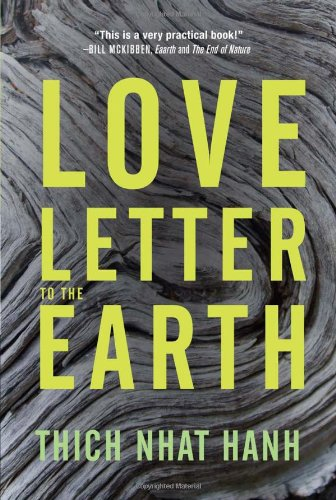 Love Letter to the Earth - Thich Nhat Hanh