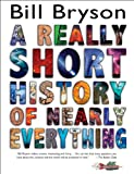 img - for A Really Short History of Nearly Everything book / textbook / text book