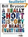 A Really Short History of Nearly Ever...