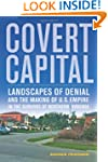 Covert Capital: Landscapes of Denial...