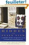 Hidden in Plain View: A Secret Story...