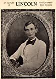 Abraham Lincoln: An Album of Photographs and Words