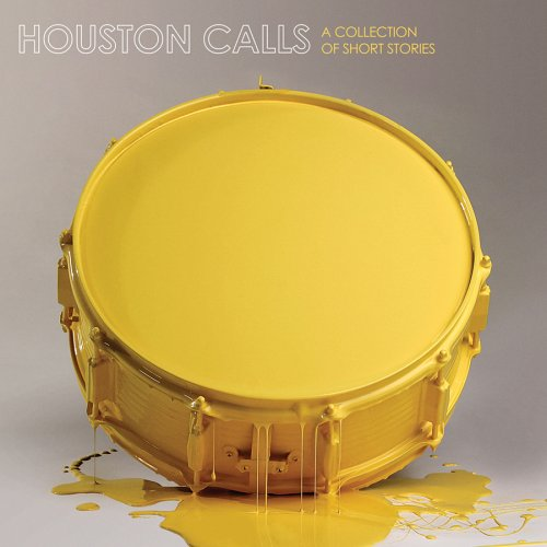 Houston Calls - Collection of Short Stories - Zortam Music