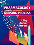 img - for Pharmacology and the Nursing Process book / textbook / text book