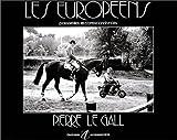 echange, troc Pierre Le Gall - Les Européens
