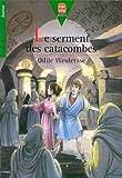 echange, troc Odile Weulersse - Le serment des catacombes