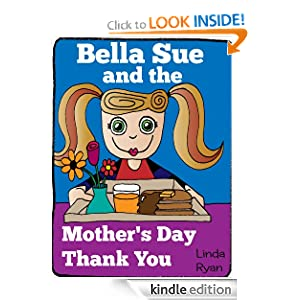 Bella Sue and the Mother's Day Thank You