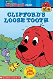 Clifford's Loose Tooth (Clifford the Big Red Dog) (Big Red Reader Series) (0439332451) by Wendy Cheyette Lewison