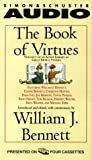 The Book of Virtues: An Audio Library of Great Moral Stories (New Fiction)