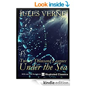 � � � ILLUSTRATED � � � Twenty Thousand Leagues Under the Sea, by Jules Verne - NEW Illustrated Classics 2011 Edition (FULLY OPTIMIZED)