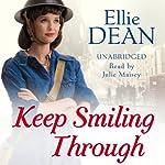Keep Smiling Through | Ellie Dean