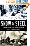 Snow and Steel: The Battle of the Bul...