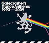 Various Artists Gatecrasher's Trance Anthems (1993 - 2009)