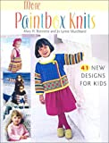 More Paintbox Knits: 41 New Designs for Kids