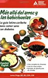 Product 1580402216 - Product title Beyond Rice and Beans / Mas alla del arroz y las habichuelas: The Caribbean Latino Guide to Eating Healthy with Diabetes (English and Spanish Edition)