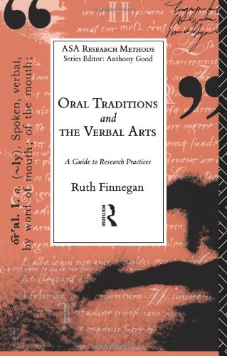 Oral Traditions and the Verbal Arts: A Guide to Research...