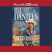 Into Dust Audiobook by B. J. Daniels Narrated by Graham Winton