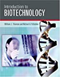 Introduction to biotechnology /
