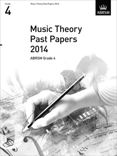 Music Theory Past Papers 2014, ABRSM Grade 4 (Theory of Music Exam papers & answers (ABRSM))