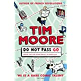 Do Not Pass Go: From the Old Kent Road to Mayfairby Tim Moore
